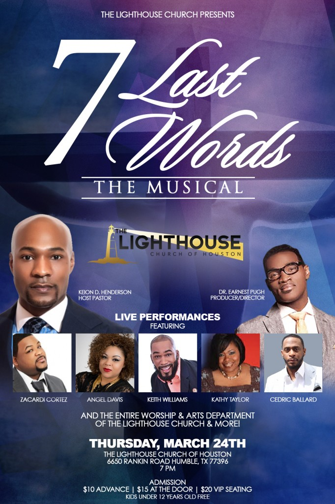 7 Last Words: The Musical Houston, TX, Earnest Pugh