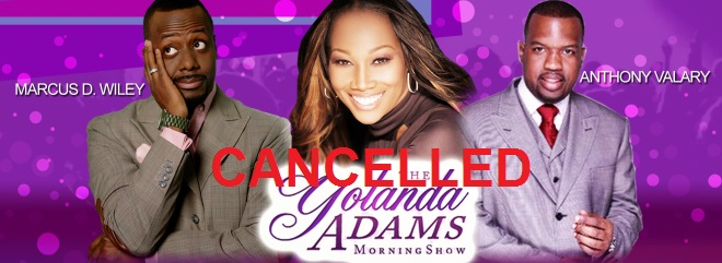 Yolanda Adams Morning Show CANCELLED
