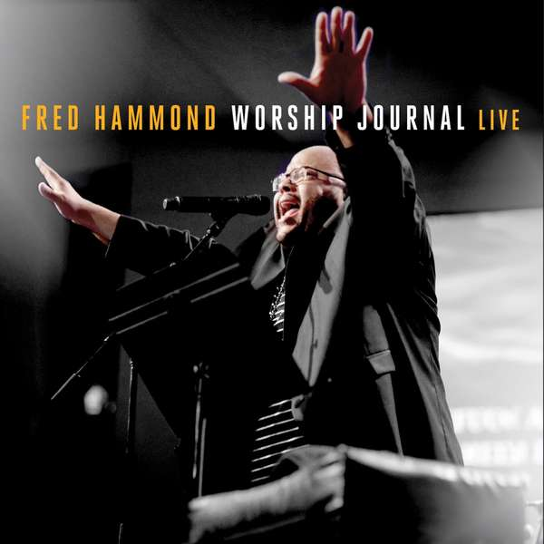 Fred Hammond - Worship Journal