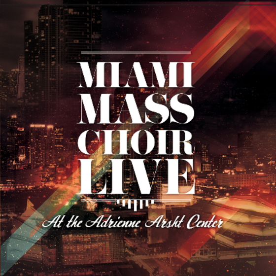 Miami Mass Choir 2016