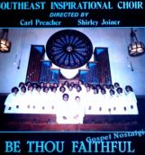Southeast Inspirational Be Thou Faithful