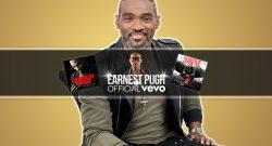Earnest Pugh new video