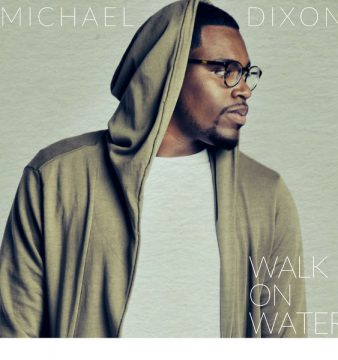 Michael Dixon Walk on Water