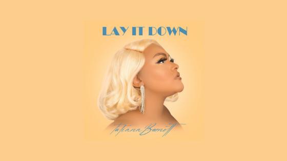 Tatiana Barnett - Lay It Down